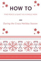 single mom peace holidays