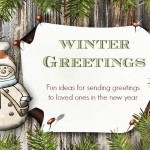 Winter Greeting Ideas For Your Loved Ones