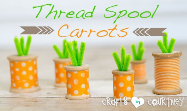 Thread Spool Carrots Easter Crafts