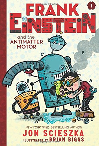 Frank Einstein: The Ultimate Summer Reading List for Middle Graders