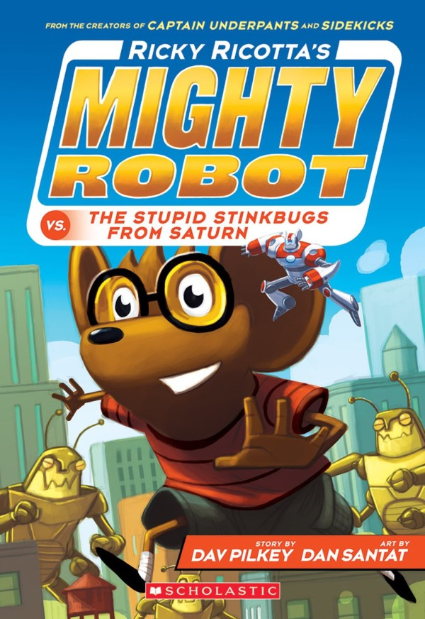 Ricky Ricotta Might Robot Stinkbugs Summer Reading List