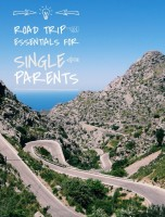 road trip essentials single parents traveling with kids