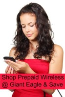 Why shopping Giant Eagle for Prepaid Wireless needs saves you time & money