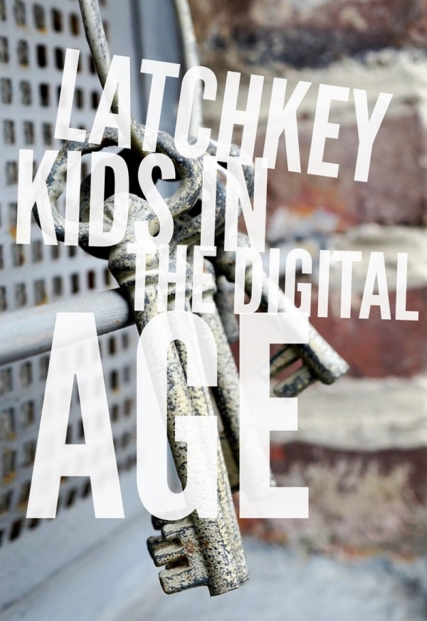 Latchkey Kids in the Digital Age