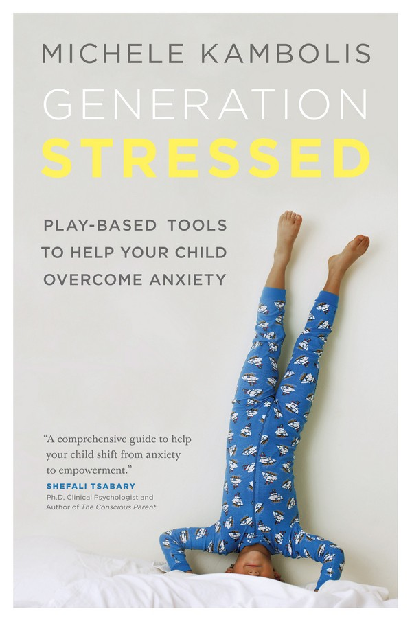 Are We Raising A Generation of Stressed-Out Kids?