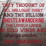 Bradbury Halloween Quote