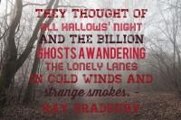Bradbury Halloween Quote