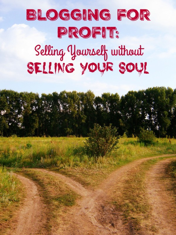 Planning on blogging for profit? Check out my number one rule for selling yourself without selling your soul in the process. I promise, it's the easiest rule ever.