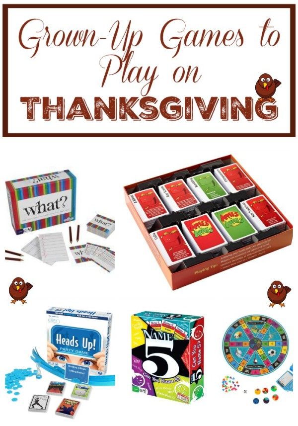Thanksgiving Entertainment: Fun Games for Grownups to Play While Digesting that Turkey