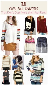No woman should have to choose between paying her bills and looking fabulous! Check out 11 gorgeous, cozy fall sweaters that don't cost more than your rent! Every sweater is under $50. Several even cost less than $20!