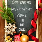 Christmas Decorating Ideas for Small or Tight Spaces