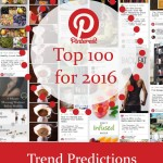 2016 Pinterest Trend Predictions: The Pinterest Top 100