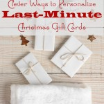 Clever Ways to Personalize Last-Minute Christmas Gift Cards
