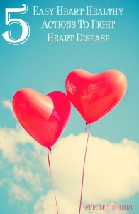 heart-healthy actions to fight heart disease