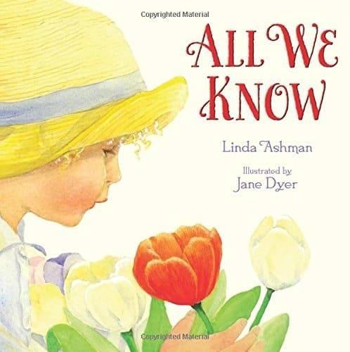 All We Know 21 Books That Belong In Every Child's Easter Basket (from Tots to Teens)