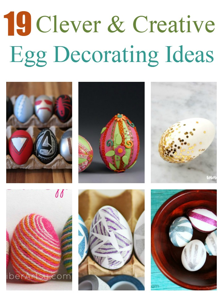 19 Clever & Creative Ways to Decorate Easter Eggs