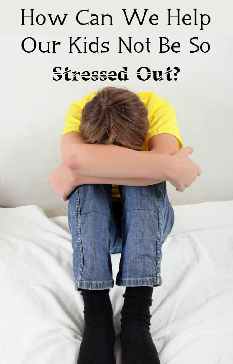 help kids not stressed out