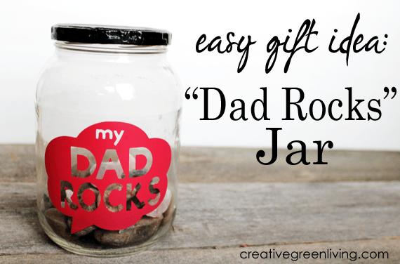 easy gift idea for dads - dad rocks jar