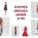 15 Fabulous Summer Dresses Under $100 (including 5 under $40!)