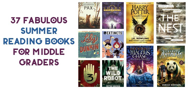 37 Fabulous Summer Reading Books for Middle Graders