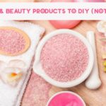 9 Bath & Beauty Products to DIY Instead of Buy