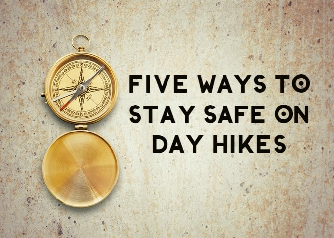 Five Ways to Stay Safe on Day Hikes (From a SAR Expert)