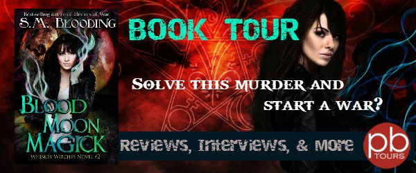 Blood Moon Magick by SM Blooding Book Tour: Excerpt & Giveaway
