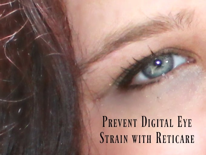 Protect Your Entire Family from Digital Eye Strain with Reticare #ProtectYourEyes