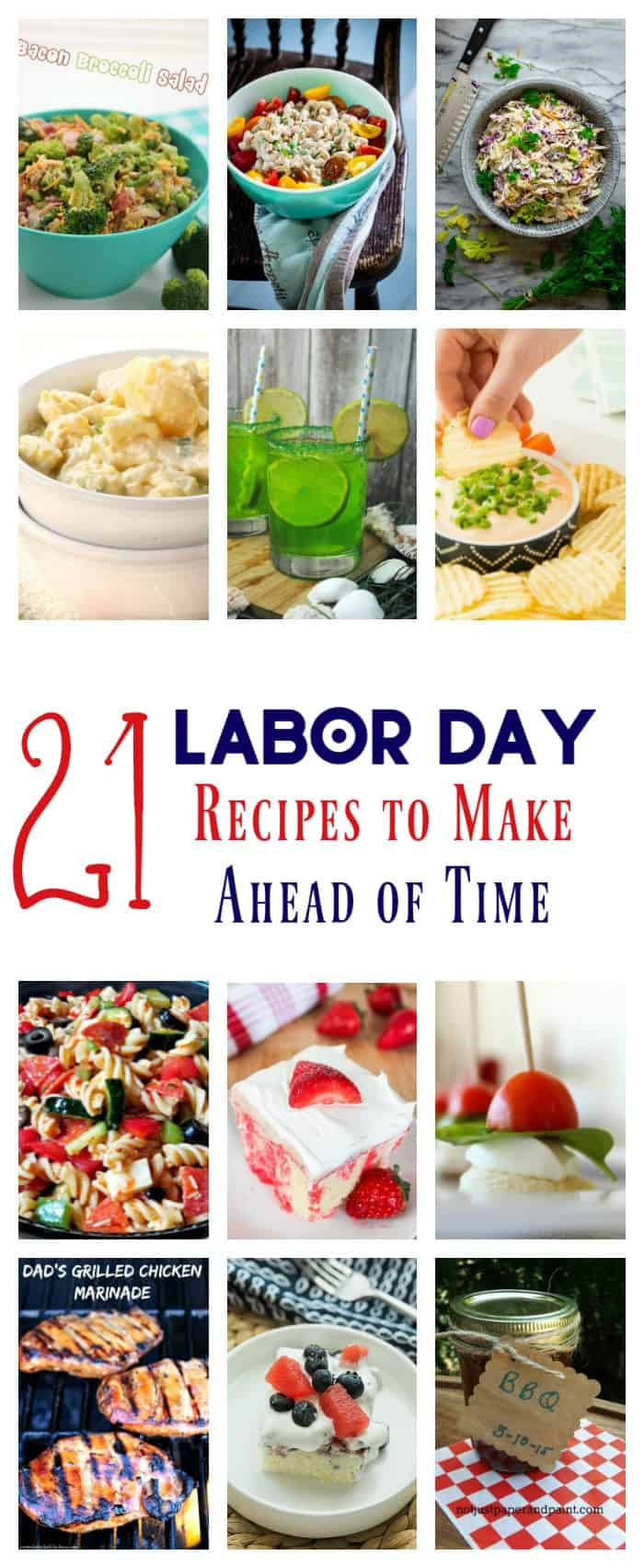 Don\'t spend your whole end of summer bash sweating over a stove! Prep these great Labor Day recipes ahead of time and spend the day soaking up the last of summer fun with your family!