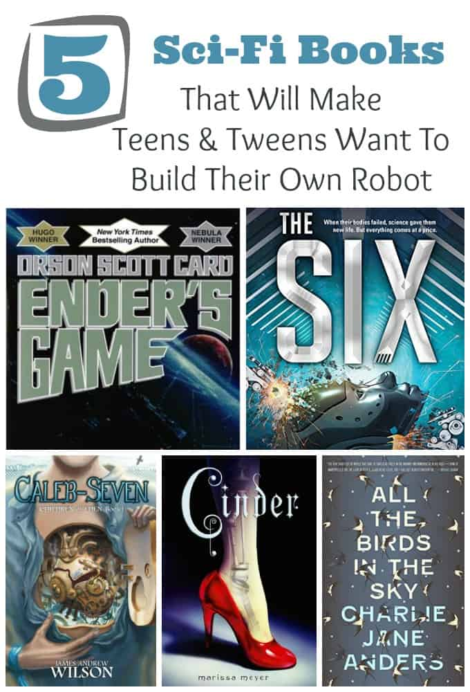 I couldn't put these five sci-fi books down! Check out books to inspire your tween or teen to build a robot.