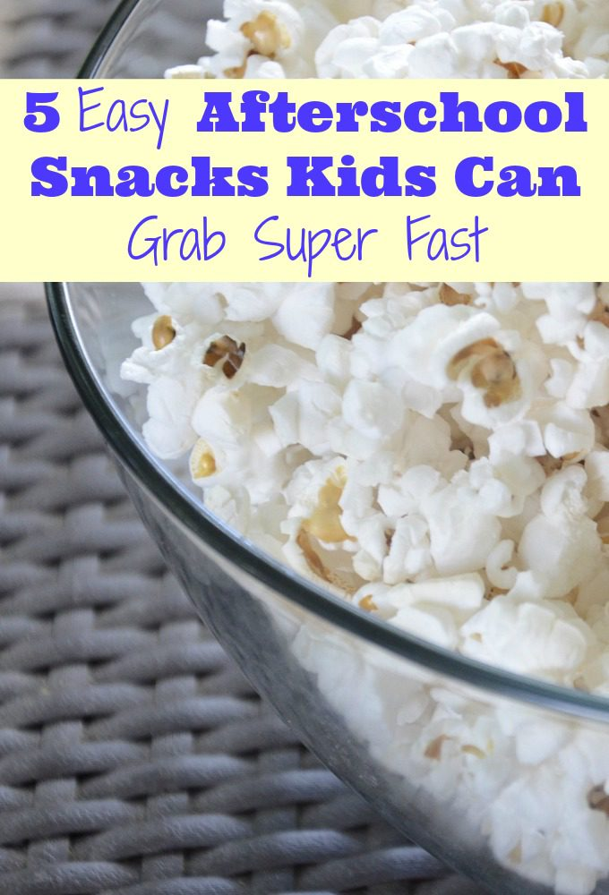 5 Easy Afterschool Snacks Kids Can Grab Super Fast