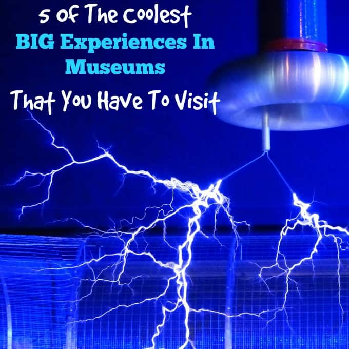 5 Of The Coolest BIG Experiences In Museums That You Have To Visit