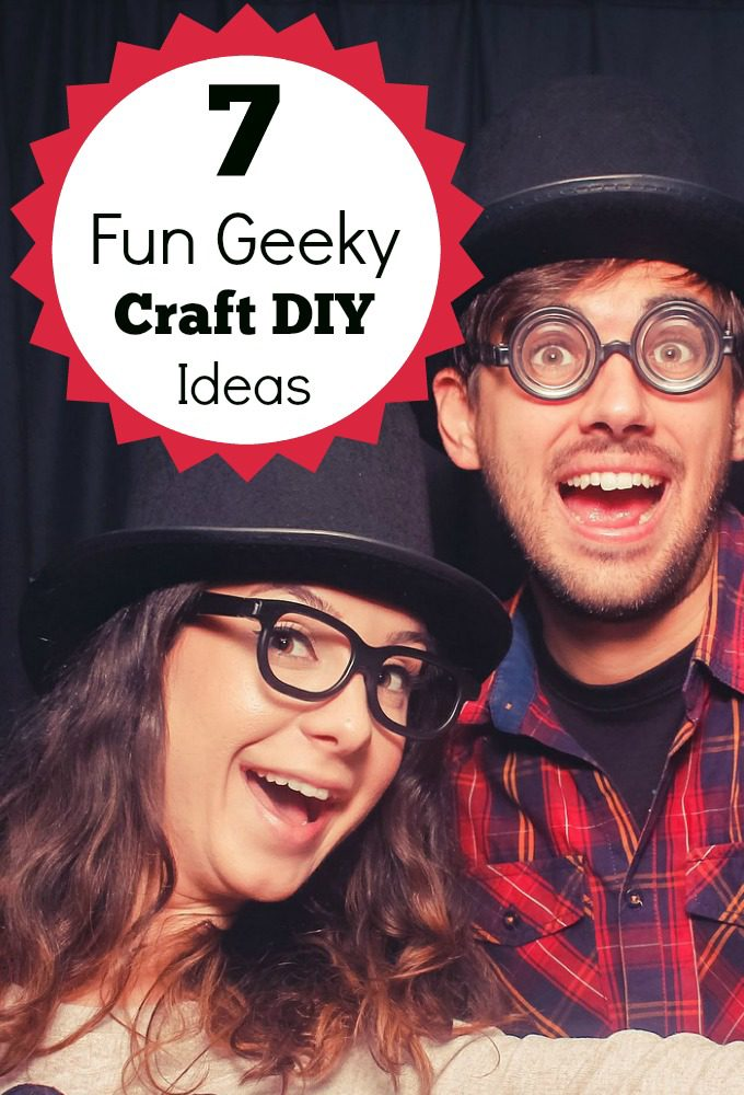 7 Fun Geeky Craft DIY Ideas That Will Make You Want To Get Crafty