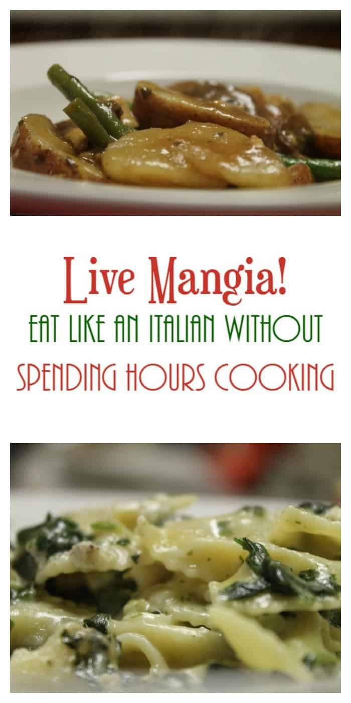 Live Mangia! Learn how to eat like an Italian without spending all day in the kitchen!