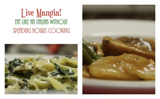 Live Mangia: Eat Like an Italian without Spending Hours Cooking