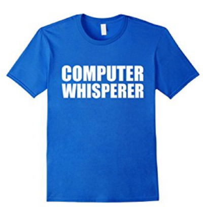 7 Hilariously Geeky T-Shirts That Will Be The Perfect Gift: Computer Whisperer
