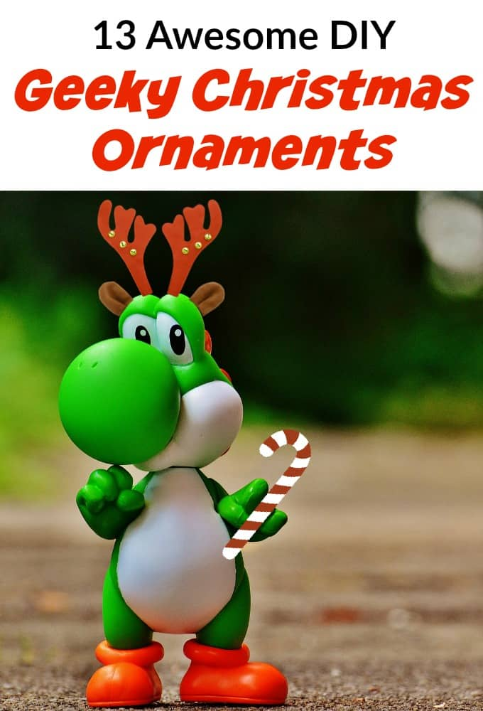 13-awesome-diy-geeky-christmas-ornaments-to-make-your-holiday-complete