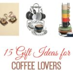 15 Holiday Gift Ideas for Coffee Lovers