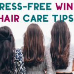 5 Stress-Free Winter Hair Care Tips to Combat Dryness