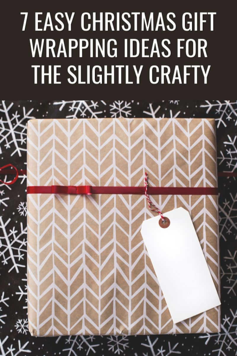 7 Super Easy Christmas Present Wrapping Ideas If You're Only A Little Crafty