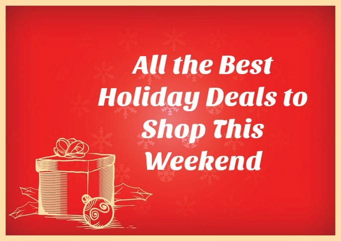 All the Best Holiday Deals to Shop This Weekend