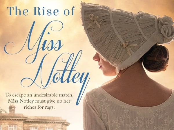 The Rise of Miss Notley Book Blast + Amazon/Paypal Giveaway