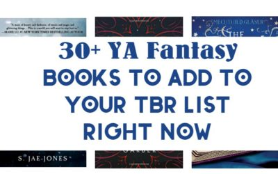 30+ YA Fantasy Books That Absolutely Need to Be on Your 2017 Reading List