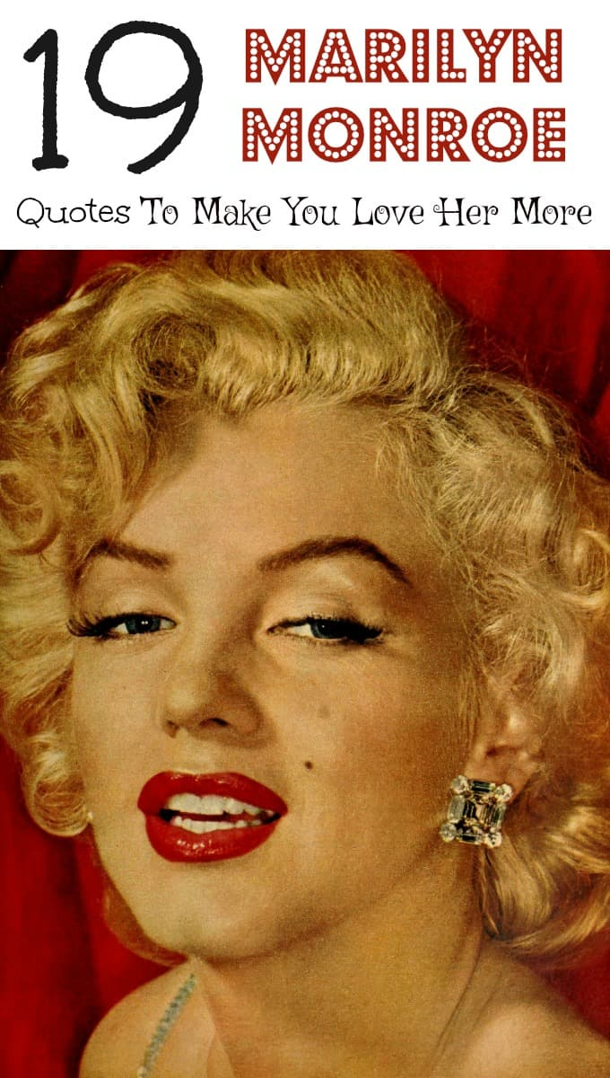 Marilyn Monroe quotes are all about love, life, and beauty. Full of inspiration, these funny and real sayings will lift you up!