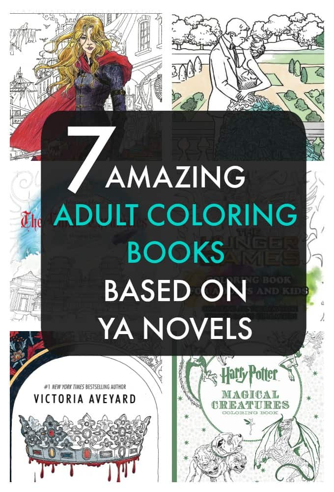 Adult coloring books made from YA books, yes! Harry Potter, The Selection and even  Throne of Glass, these have so many fun pages!