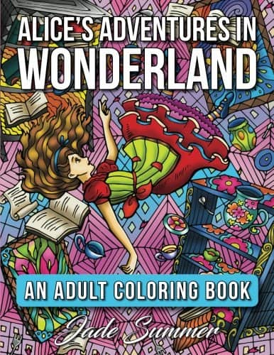 Alice In Wonderland Coloring Book 7 Amazing Coloring Books For Grown Ups Based On Classic Novels