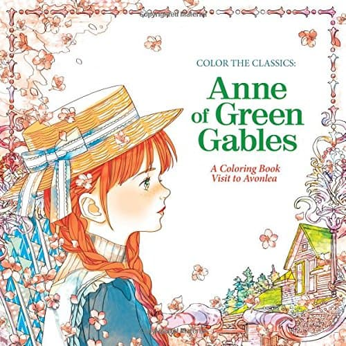 Anne Of Green Gables Coloring Book 7 Amazing Coloring Books For Grown Ups Based On Classic Novels