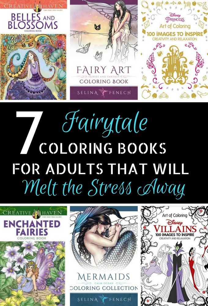 7 Fairytale Coloring Books For Adults That Will Melt Stress Away
