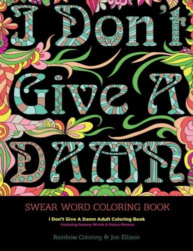 9 Hilarious Adult Coloring Books Full Of Swear Words: I Don't Give A Damn