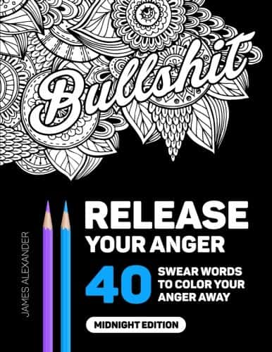 9 Hilarious Adult Coloring Books Full Of Swear Words: Release Your Anger
